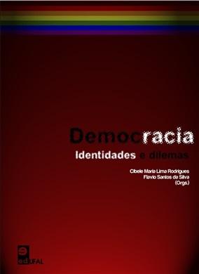 Democracia: identidades e dilemas