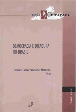 Democracia e ditadura no Brasil