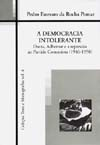 Democracia Intolerante, A