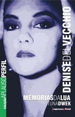 Denise Del Vecchio (Coleção Aplauso - Perfil)