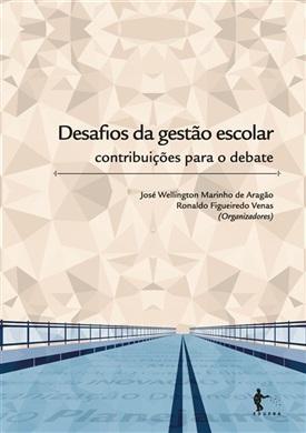 Desafios da gestão escolar: contribuição para o debate