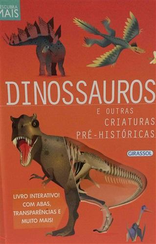 Descubra Mais: Dinossauros e Outras Criaturas Pré-Históricas