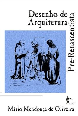 Desenho de Arquitetura Pré-Renascentista