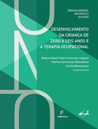Desenvolvimento da criança de zero a seis anos e a terapia ocupacional