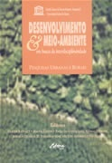 Desenvolvimento e Meio Ambiente: em busca da Interdisciplinaridade