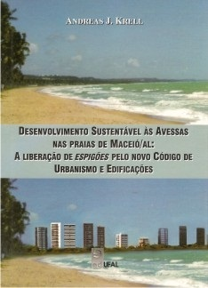 Desenvolvimento Sustentável às avessas nas Praias de Maceió/AL