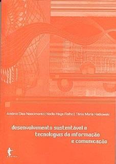 Desenvolvimento sustentável e tecnologias da informação e da comunicação