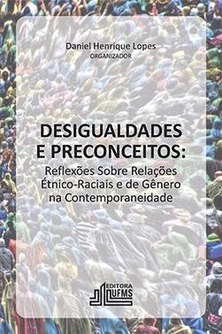 Desigualdades e Preconceitos: Reflexões Sobre Relações Étnico-Raciais e de Gênero na Contemporaneidade