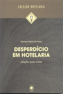 Desperdício em hotelaria: soluções para evitar