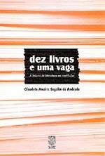 DEZ LIVROS E UMA VAGA: A LEITURA DE LITERATURA NO VESTIBULAR