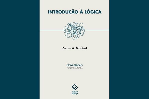 """Editora Unesp lança 2ª edição ampliada de """"Introdução à lógica"""""""