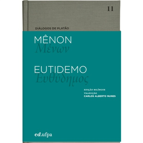 Diálogos de Platão - Mênon - Eutidemo