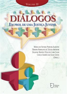 DIÁLOGOS EM PROL DE UMA  JUSTIÇA JUVENIL - Volume 2