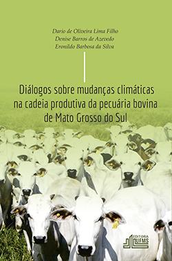 Diálogos Sobre Mudanças Climáticas na Cadeia Produtiva da Pecuária Bovina de Mato Grosso do Sul