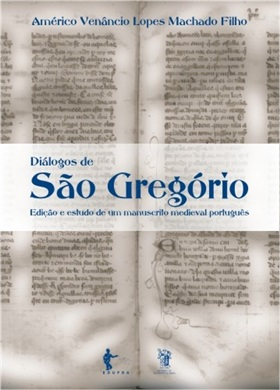 Diálogos de São Gregório: edição e estudo de um manuscrito medieval português