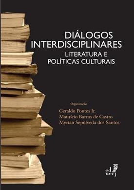 Diálogos interdisciplinares: Literatura e Políticas Culturais