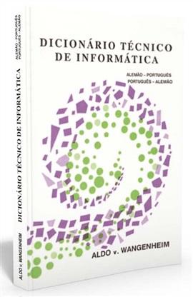 Dicionário técnico de Informática: Alemão-Português (edição esgotada)