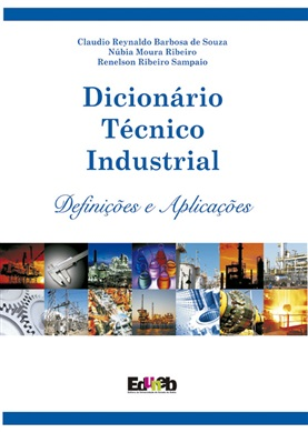 DICIONÁRIO TÉCNICO INDUSTRIAL definições e aplicações