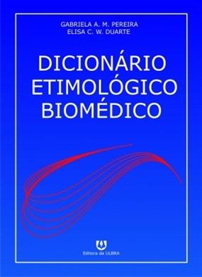 Dicionário Etimológico Biomédico