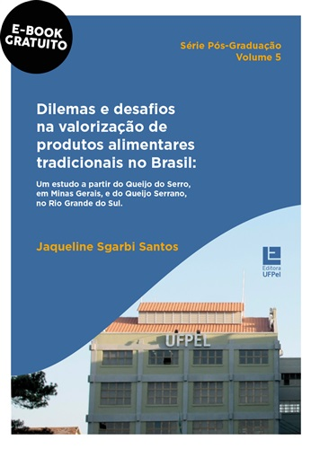 Dilemas e desafios na valorização de produtos alimentares tradicionais no Brasil