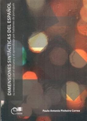 Dimensiones sintácticas del español: su interacción con el discurso y el aprendizaje por hablantes de portugués