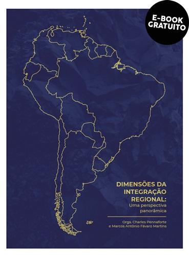 Dimensões da integração regional: uma perspectiva panorâmica