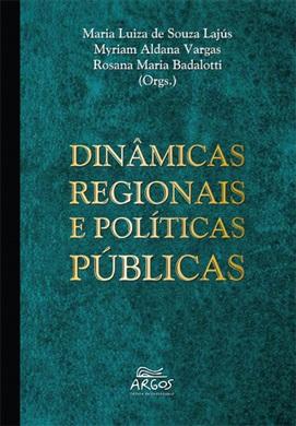 Dinâmicas regionais e políticas públicas