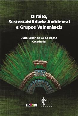Direito, Sustentabilidade Ambiental e Grupos Vulneráveis
