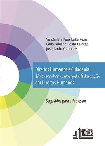 Direito Humanos e Cidadania: Desenvolvimento Pela Educação em Direitos Humanos