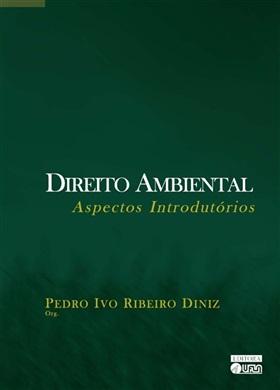 Direito Ambiental Aspectos Introdutórios