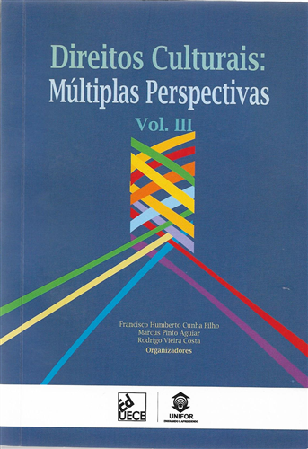 Direitos Culturais: Múltiplas Perspectivas Vol. III
