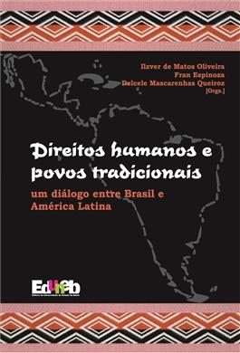 INDISPONÍVEL. Direitos Humanos e povos tradicionais-um diálogo entre Brasil e América Latina