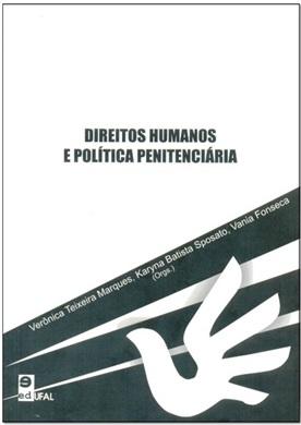 Direitos Humanos e Política Penitenciária