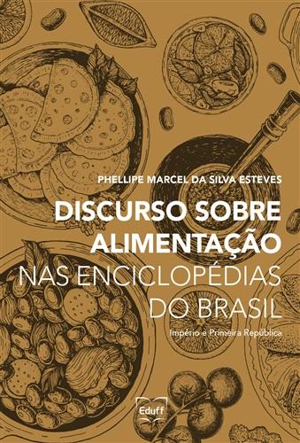 Discurso sobre alimentação nas enciclopédias do Brasil - Império e Primeira República
