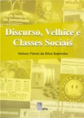 Discurso, Velhice e Classes Sociais