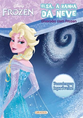 Disney - Frozen. Elsa, a rainha da neve