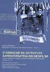 Dissecar da Estrutura Administrativa do Deops/SP