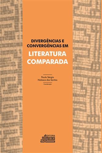 Divergências e convergências em literatura comparada