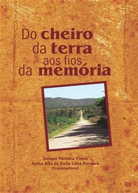 DO CHEIRO DA TERRA AOS FIOS DA MEMÓRIA