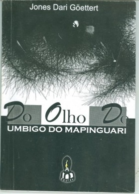 Do olho do umbigo do Mapinguari