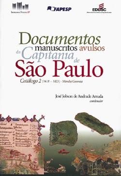 Documentos Manuscritos Avulsos da Capitania de São Paulo (1618-1823): Catálogo 2