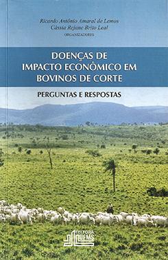 Doenças de Impacto Econômico em Bovinos de Corte: Perguntas e Respostas