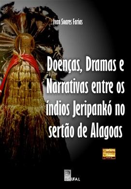 Doenças, dramas e narrativas entre os índios Jeripankó no Sertão de Alagoas