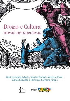 Drogas e cultura: novas perspectivas