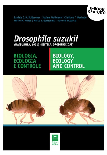 Drosophila suzukii (Matsumura, 1931) (Diptera, Drosophilidae): biologia, ecologia e controle