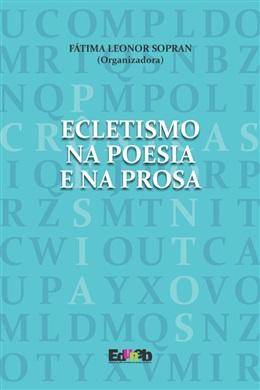 Ecletismo na Poesia e na Prosa