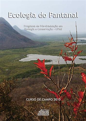 Ecologia do Pantanal: Curso de Campo - 2010