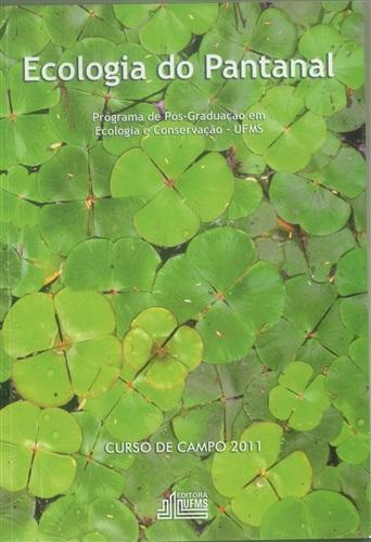 Ecologia do Pantanal: Curso de Campo - 2011