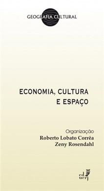 Economia, cultura e espaço