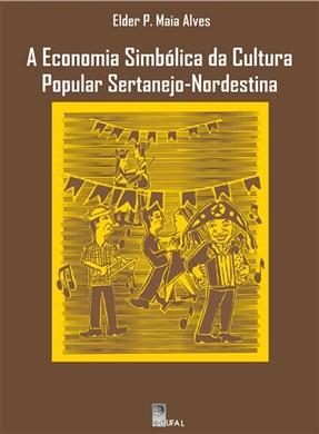 Economia simbólica da cultura sertanejo-nordestina